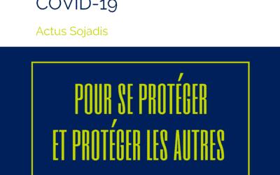 Coronavirus / Covid-19 – Pour se protéger et protéger les autres